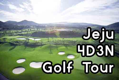 Jeju 4D3N Golf Tour